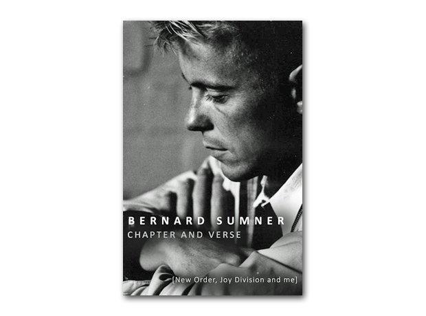 Bernard Sumner - Chapter And Verse: New Order, Joy