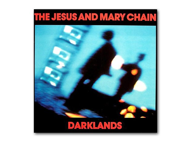 The Jesus And Mary Chain - Darklands album cover